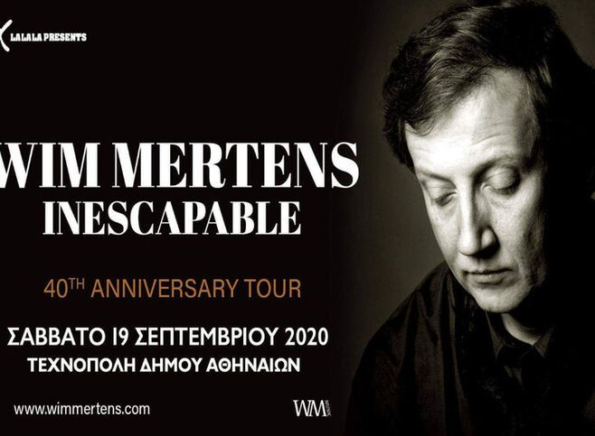 "Wim Mertens ""Inescapable Tour 2020"""